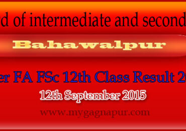 Bise Bahawalpur Board FA FSC 12th Class annual Result 2015