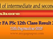 BISE Lahore Board Inter Fa Fsc Part 1&2 Class Result 2015
