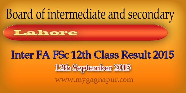 BISE Lahore Board Inter Fa Fsc Part 1&2 Class Result 2015