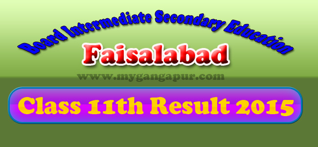 BISE Faisalabad Board 12th 11th Class Result 2015