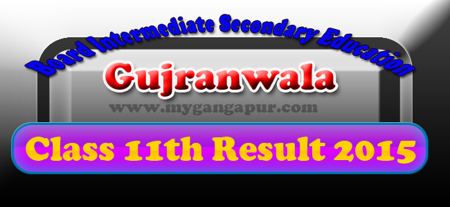 BISE Gujranwala Board Inter 11th 12th Class Result 2015