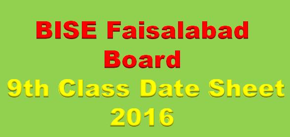 BISE Faisalabad Board 9th Class Date Sheet 2016
