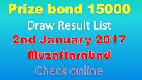 Prize Bond Rs. 15000 Draw #73 Full List Result 02-01-2018 Muzaffarabad