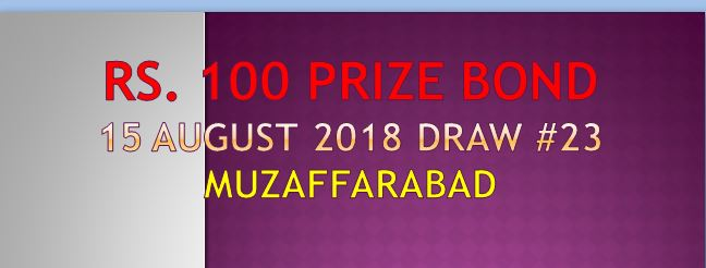 Prize bond 100 Draw Result List 15st August 2018 Muzaffarabad Check online