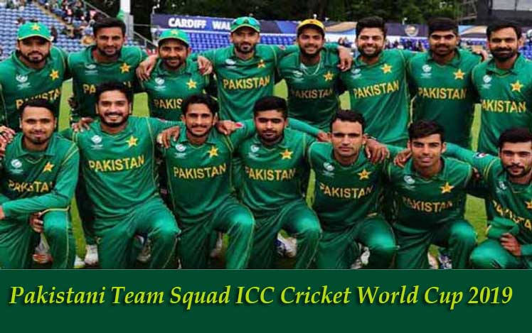Pakistan Team Squad ICC Cricket World Cup 2019