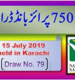 Prize Bond Rs. 750 Draw #79 Full List Result 15-07-2019 Karachi