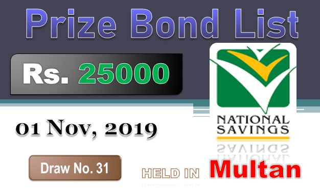 Prize Bond Rs. 25000 Draw #31 Full List Result 01-11-2019 Multan