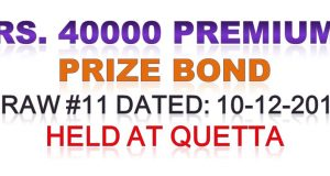 Prize Bond Rs. 40000 Premium Draw #11 Full List Result 10-12-2019 Quetta