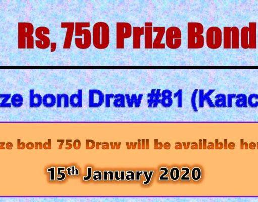 Prize Bond Rs. 750 Draw No. 81 15-01-2020 Held Karachi