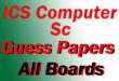 ICS guess papers part 2